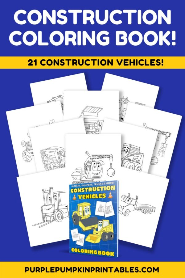 Construction Coloring Book! 21 Construction Vehicles