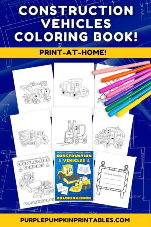 21-Page Construction Vehicle Coloring Book (Print-at-Home)