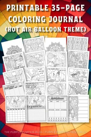 Hot Air Balloon Themed Printable Journal To Color (Printable Planner)
