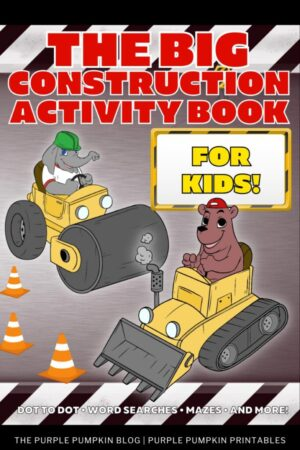 62-Page Printable Big Construction Activity Book For Kids